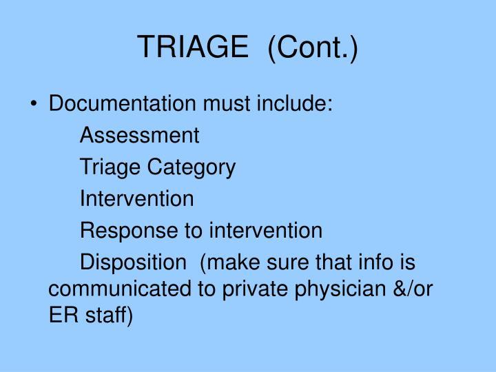 TRIAGE  (Cont.)