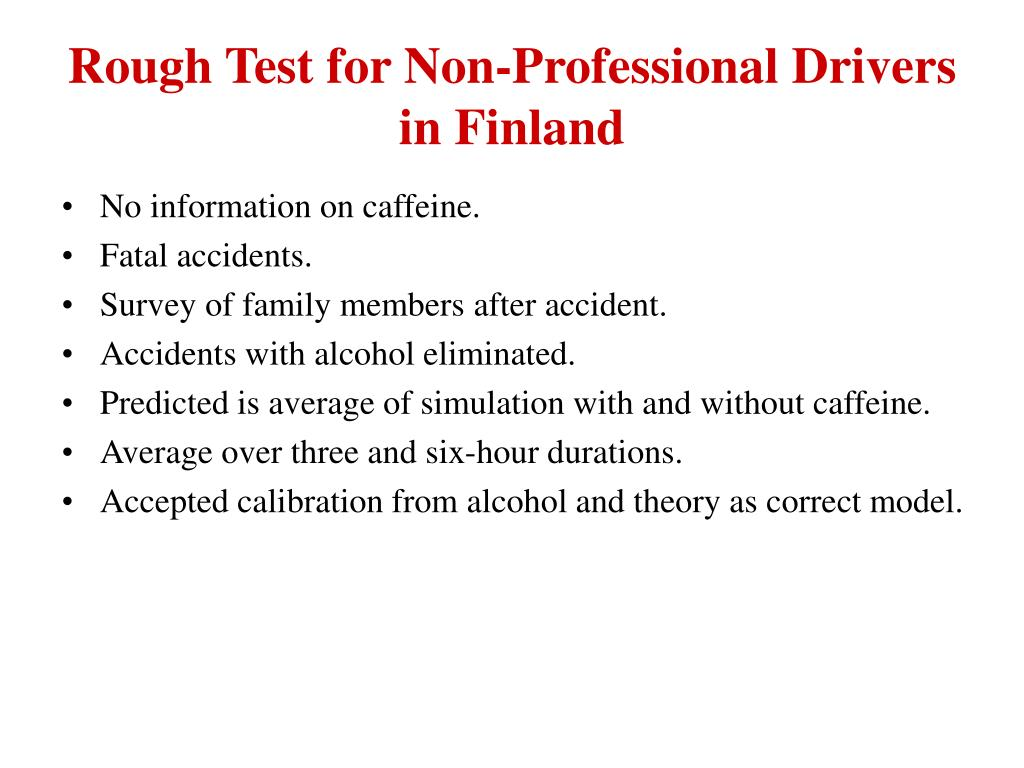 Rough Test for Non-Professional Drivers in Finland