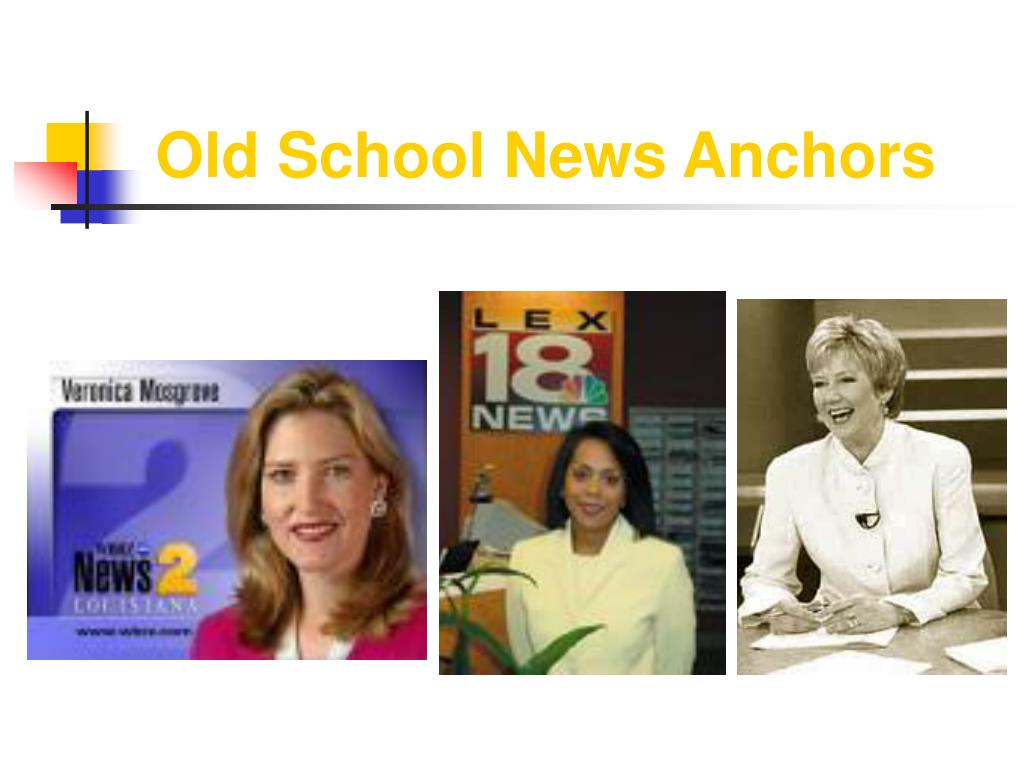 Old School News Anchors