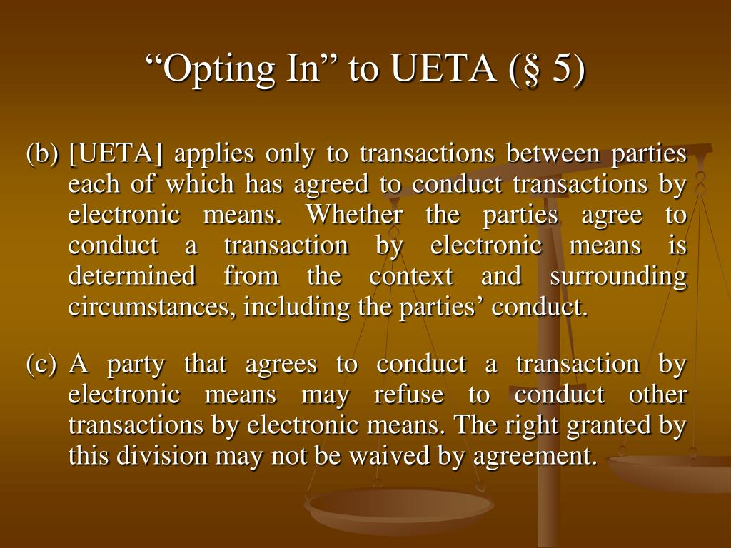 """Opting In"" to UETA (§ 5)"