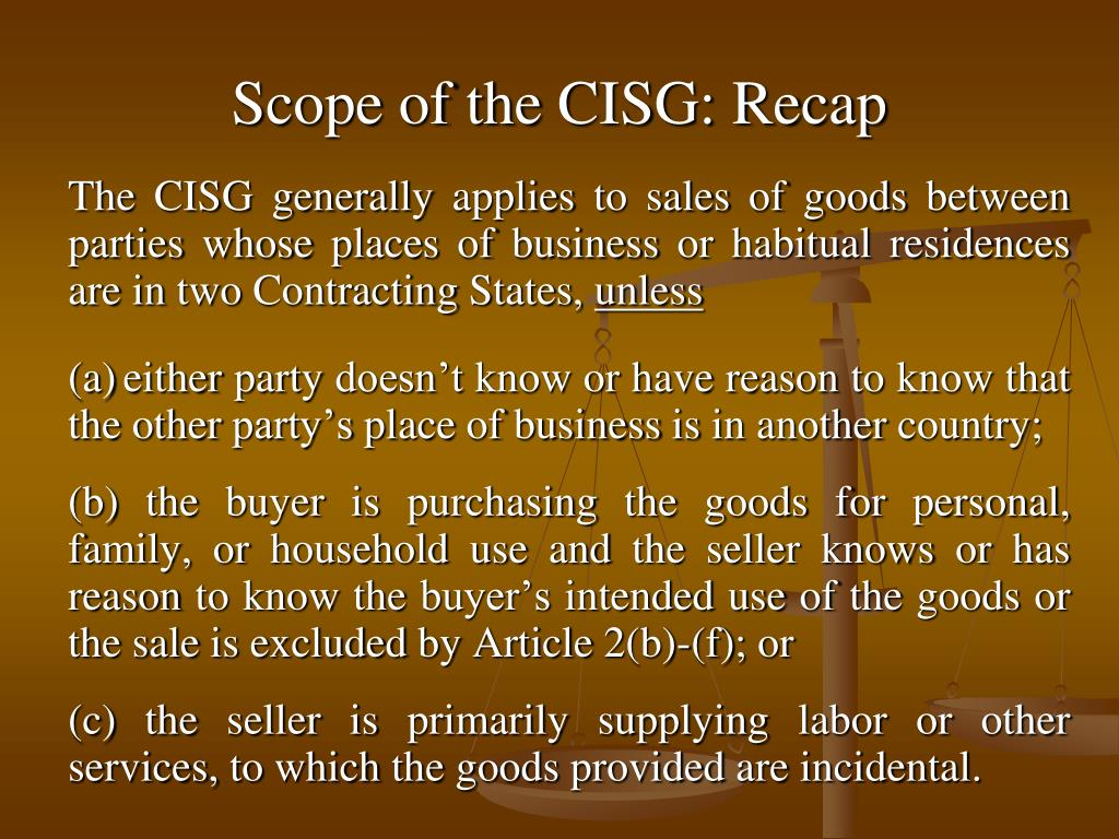 Scope of the CISG: Recap