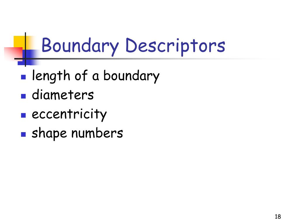 Boundary Descriptors