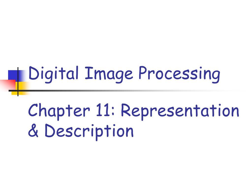 Chapter 11: Representation & Description