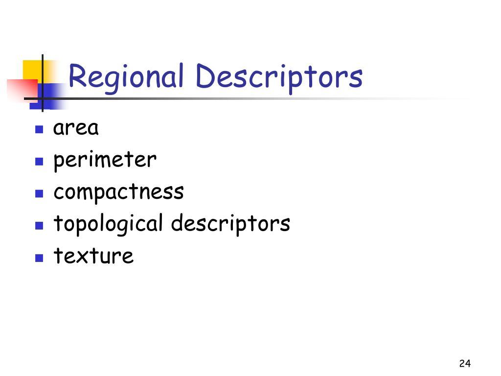 Regional Descriptors