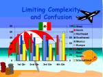 limiting complexity and confusion
