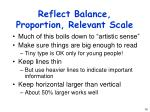 reflect balance proportion relevant scale