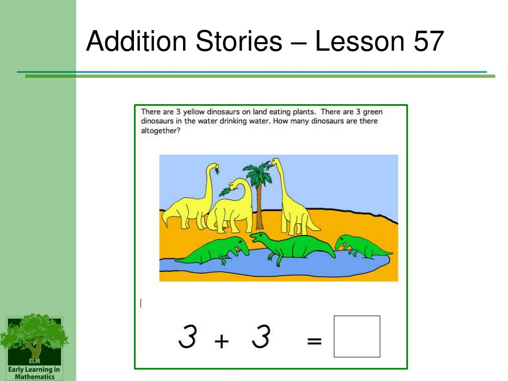 Addition Stories – Lesson 57