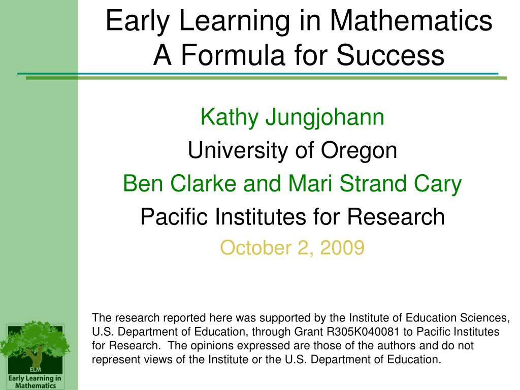 Early Learning in Mathematics