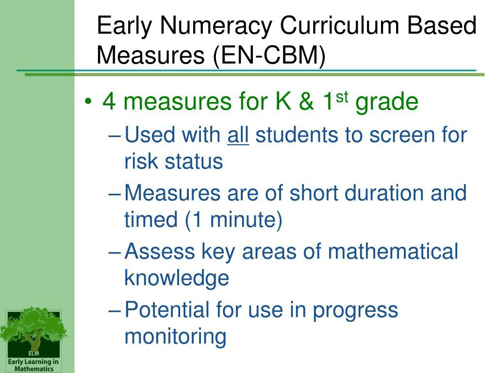 Early Numeracy Curriculum Based Measures (EN-CBM)
