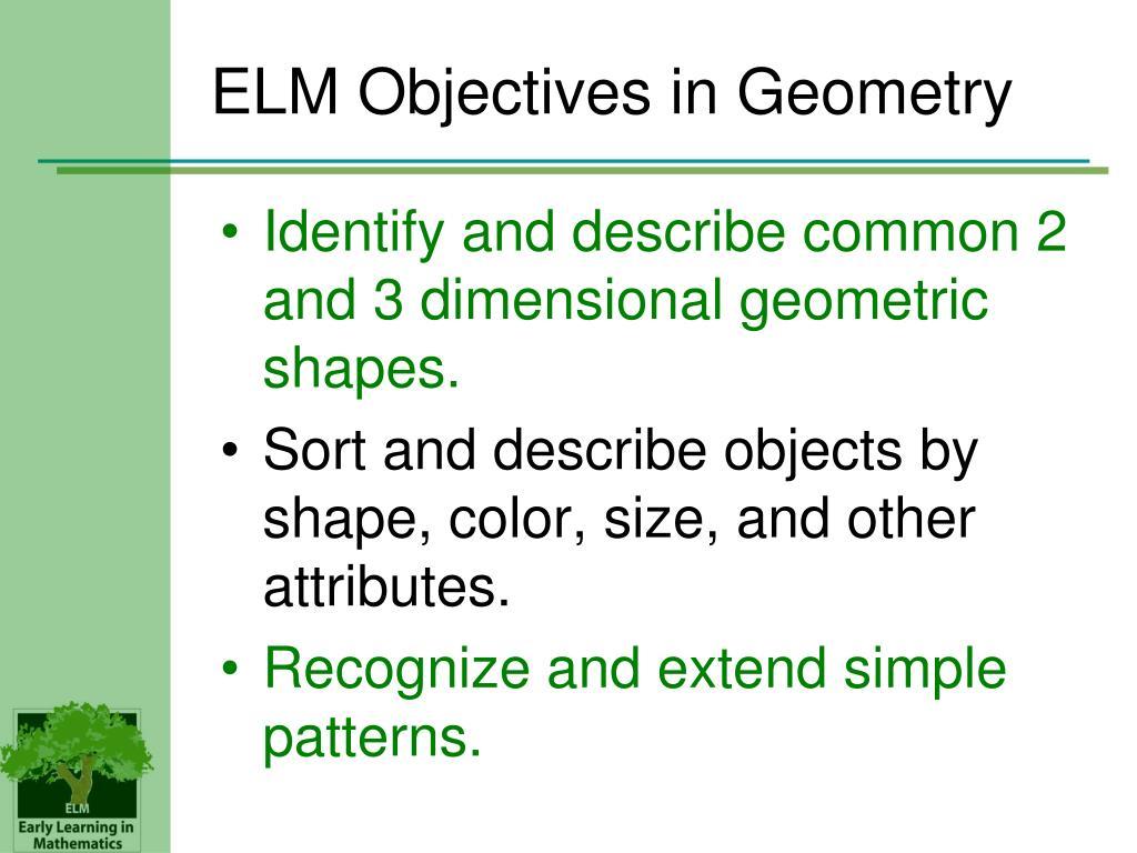 ELM Objectives in Geometry