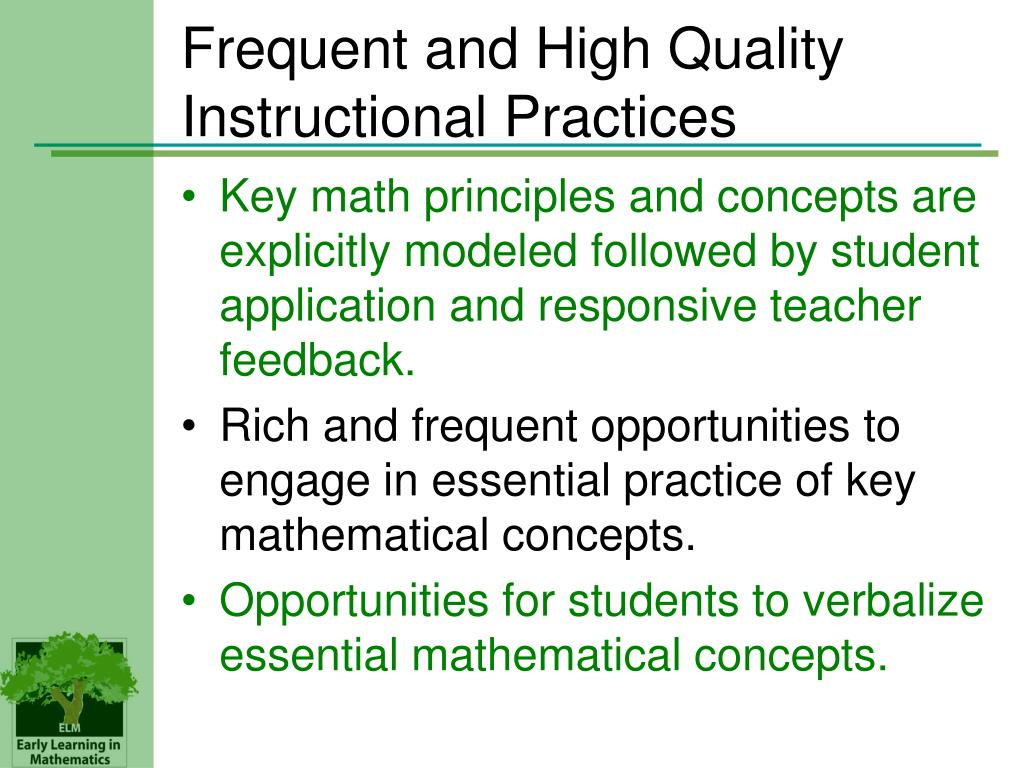Frequent and High Quality Instructional Practices