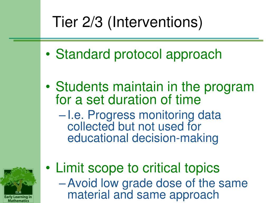 Tier 2/3 (Interventions)