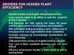 drivers for higher plant efficiency