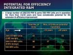 potential for efficiency integrated r m