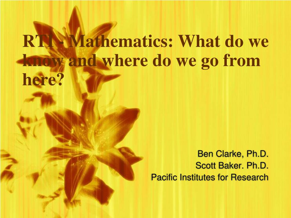 RTI - Mathematics: What do we know and where do we go from here?