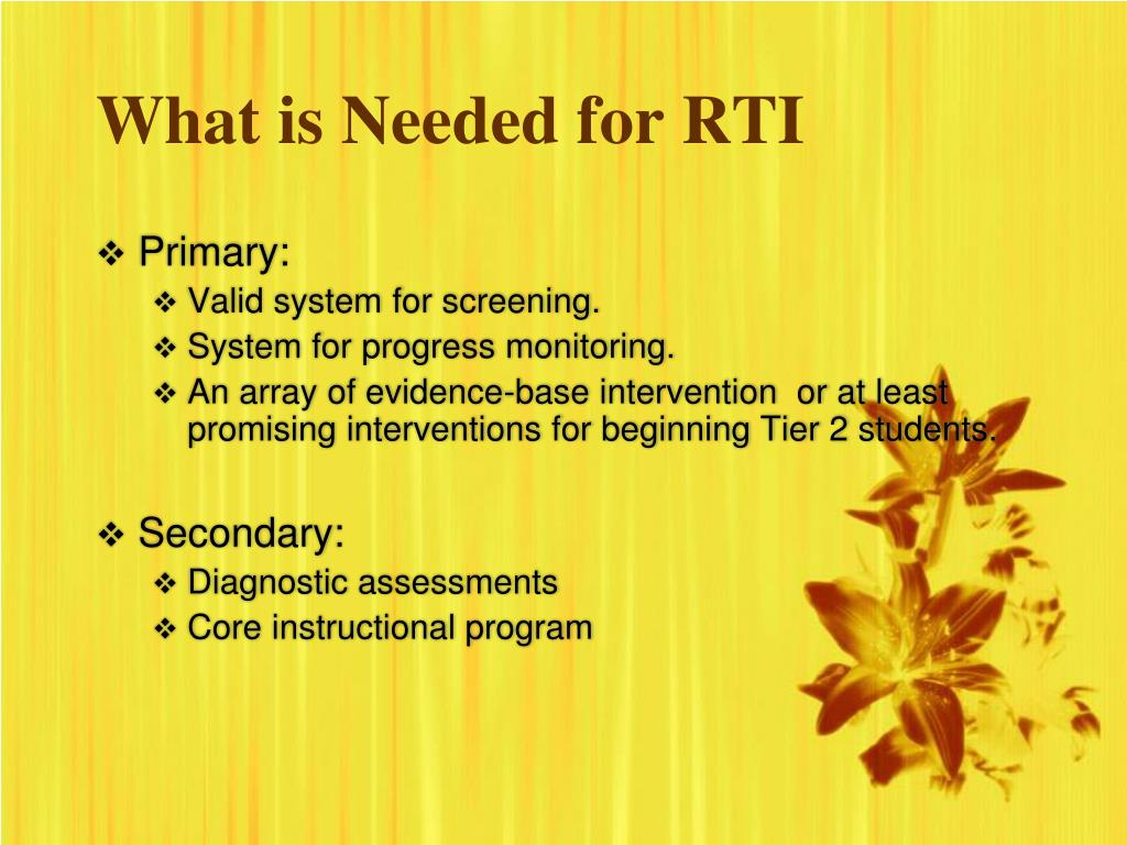 What is Needed for RTI