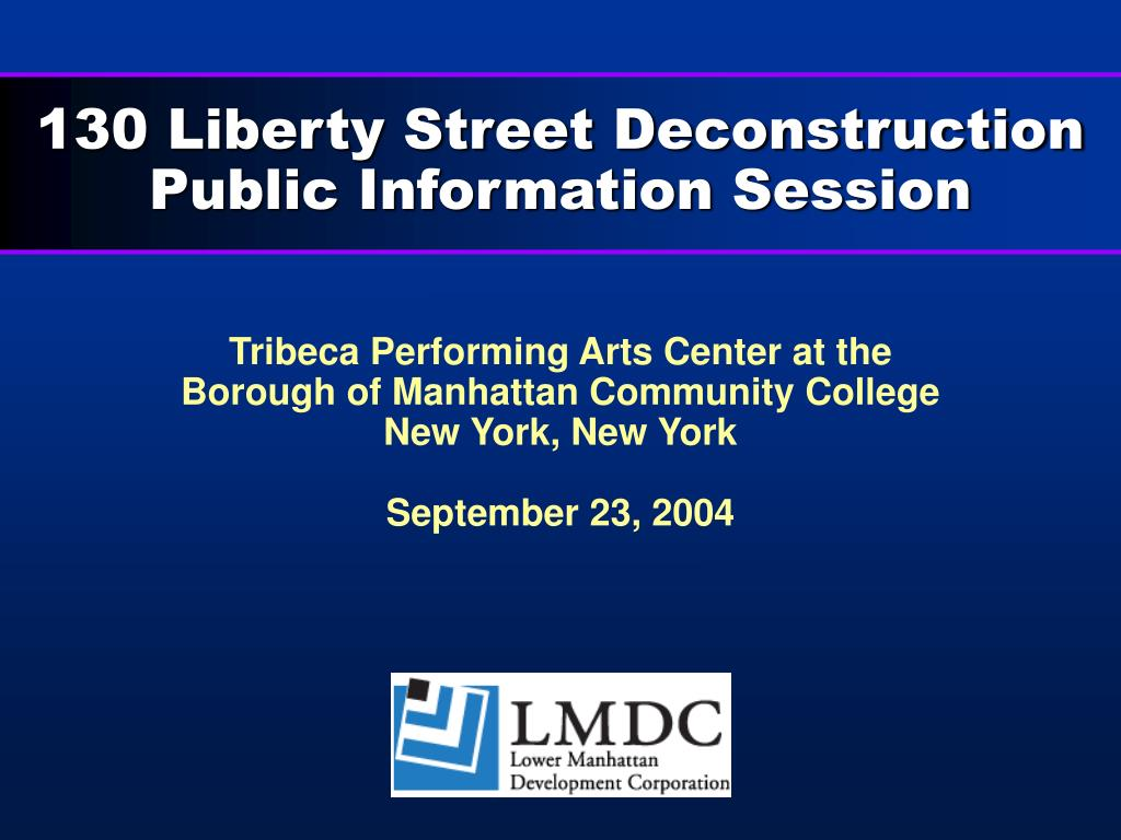 130 liberty street deconstruction public information session l.