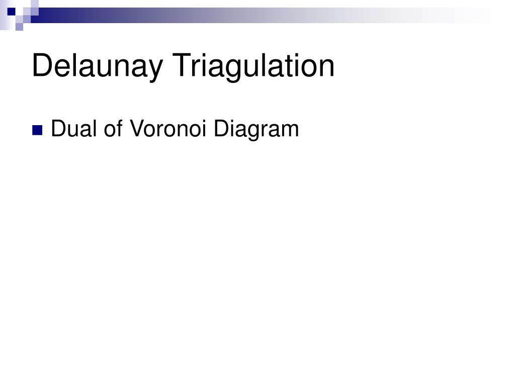 Delaunay Triagulation