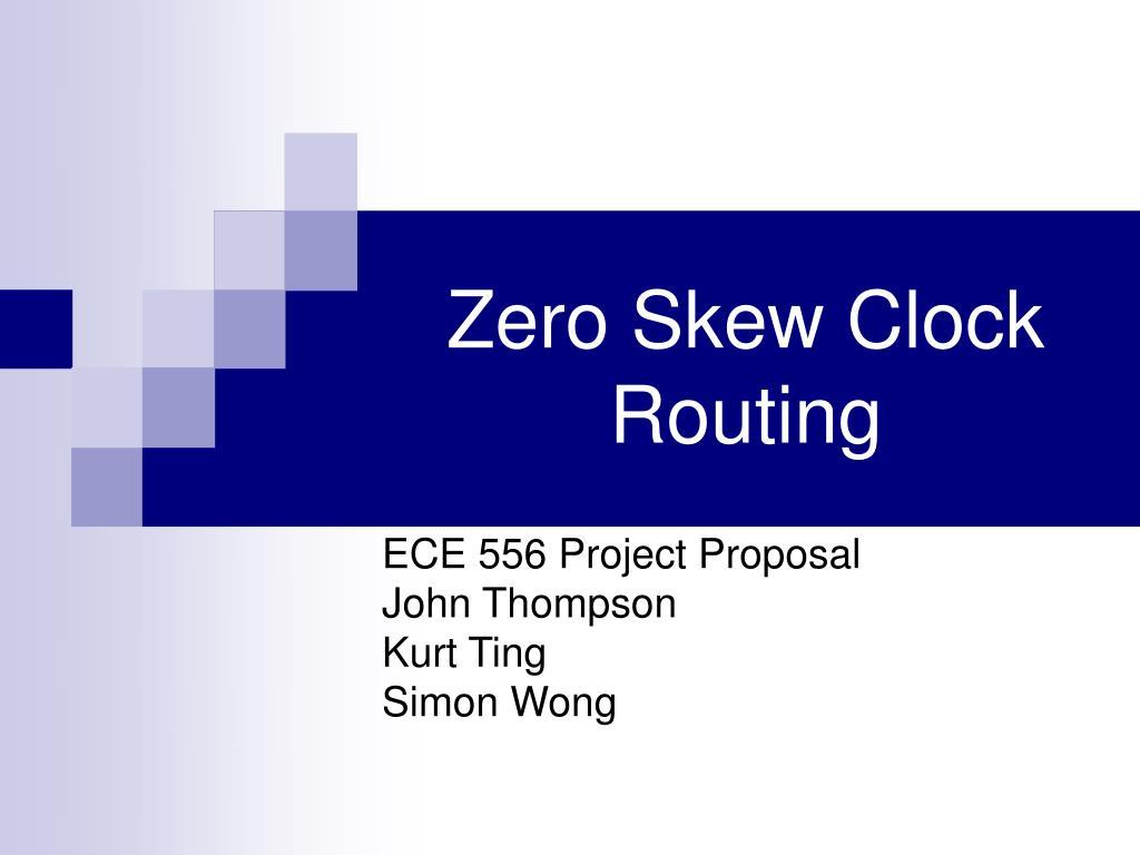 zero skew clock routing l.