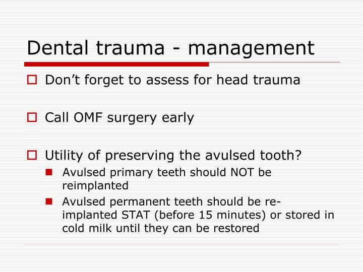 Dental trauma - management