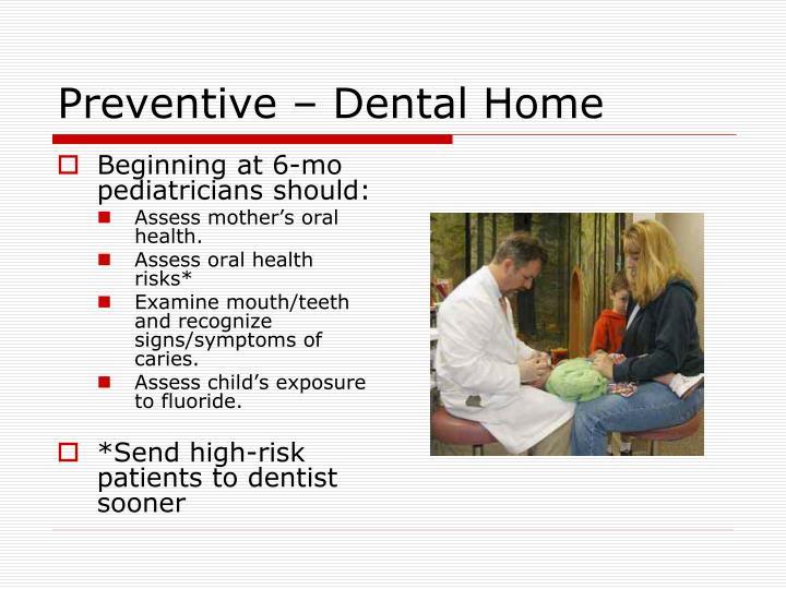 Preventive – Dental Home