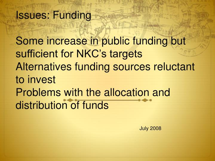 Issues: Funding