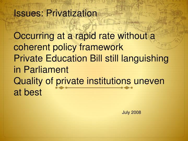 Issues: Privatization