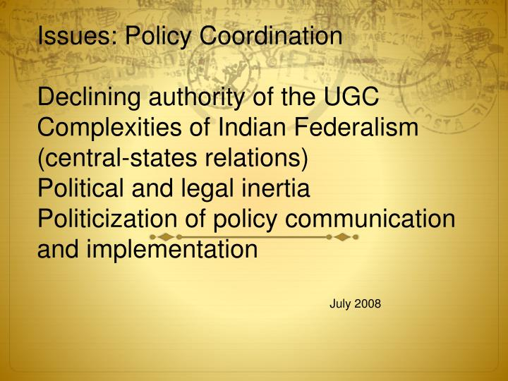 Issues: Policy Coordination