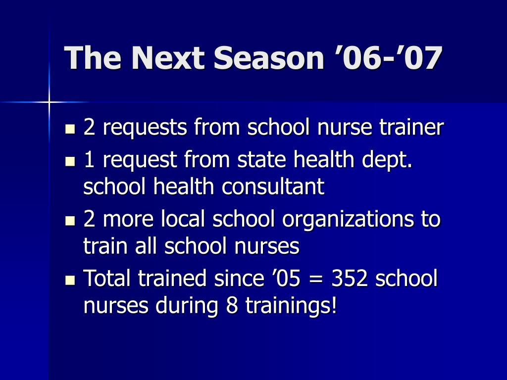 The Next Season '06-'07