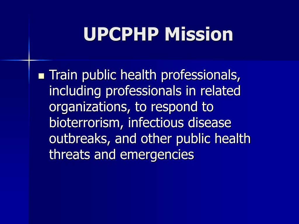 UPCPHP Mission