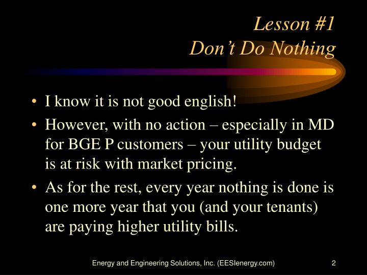 Lesson 1 don t do nothing
