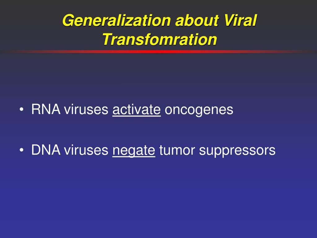 Generalization about Viral Transfomration