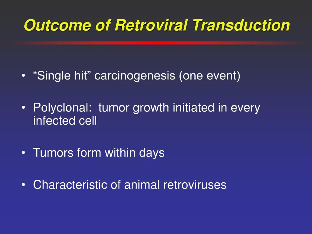 Outcome of Retroviral Transduction