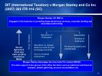 dit international taxation v morgan stanley and co inc 2007 292 itr 416 sc