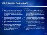 isro satellite centre aar