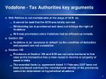 vodafone tax authorities key arguments