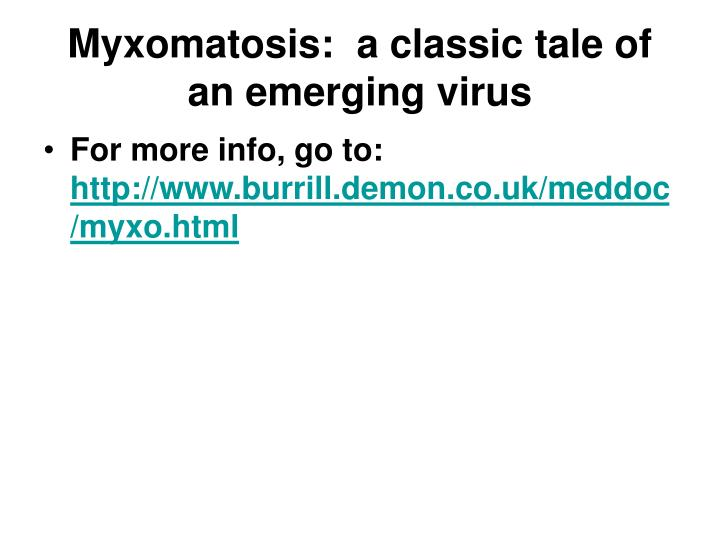 Myxomatosis a classic tale of an emerging virus