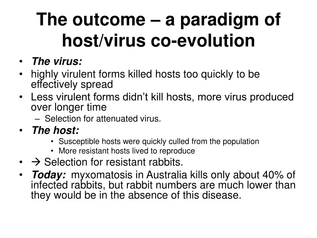 The outcome – a paradigm of host/virus co-evolution