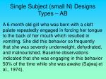 single subject small n designs types ab