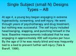 single subject small n designs types ab18