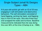 single subject small n designs types aba