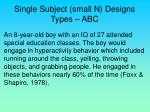 single subject small n designs types abc