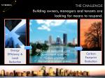 building owners managers and tenants are looking for means to respond