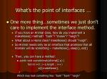 what s the point of interfaces9