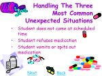 handling the three most common unexpected situations