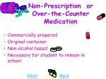 non prescription or over the counter medication