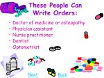 these people can write orders