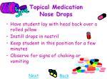 topical medication nose drops