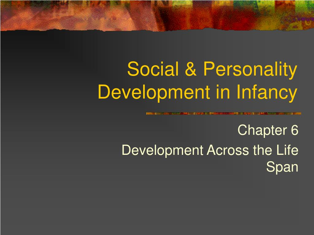 life span and development and personality Life span development and personality paper psy300 life span development and personality paper princess diana of wales melanie gruber psy/300 may 7, 2011 professor.