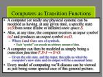 computers as transition functions